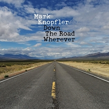 Picture of DOWN THE ROAD WHEREVER by KNOPFLER,MARK