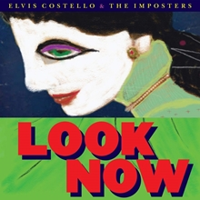 Picture of LOOK NOW by COSTELLO,ELVIS