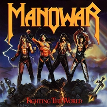 Picture of Fighting The World by Manowar