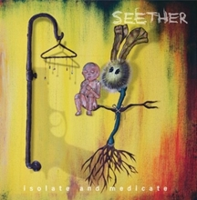 Picture of ISOLATE AND MEDICATE(LP) by SEETHER