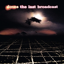 Picture of LAST BROADCAST,THE(2LP) by DOVES
