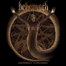 Picture of Pandemonic Incantations by Behemoth