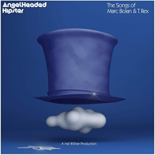 Picture of Angelheaded Hipster: The Songs of Marc Bolan & T. Rex by VARIOUS ARTISTS