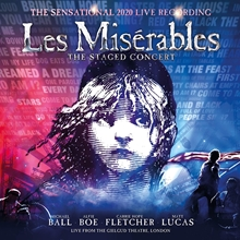 Picture of Les Miserables: The Staged Concert (The Sensational 2020 Live Recording) (Live from the Gielgud Theatre, London) by Claude-Michel Schönberg & Alain Boublil [2CD]