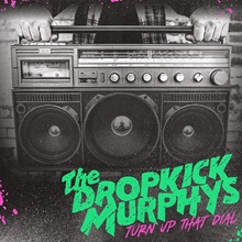 Picture of Turn Up the Dial by DROPKICK MURPHY [CD]