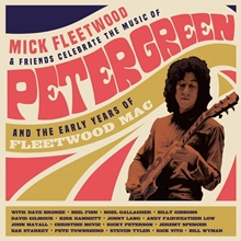Picture of Celebrate the Music of Peter Green and the Early Years of Fleetwood Mac by MICK FLEETWOOD & FRIENDS [2 CD]