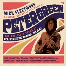 Picture of Celebrate the Music of Peter Green and the Early Years of Fleetwood Mac by MICK FLEETWOOD & FRIENDS [2 CD/ Blu-ray]