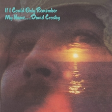 Picture of If I Could Only Remember My Name (50th Anniversary Edition) by David Crosby [2 CD]